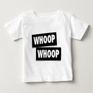 WHOOP WHOOP BABY T-Shirt