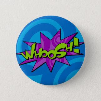 Whoosh Comic Book Badge Button