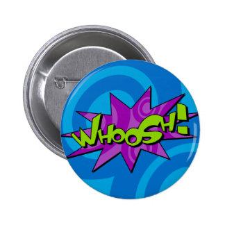 Whoosh la insignia del cómic pin