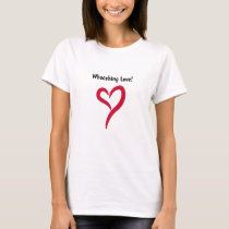 Whooshing Love! T-Shirt