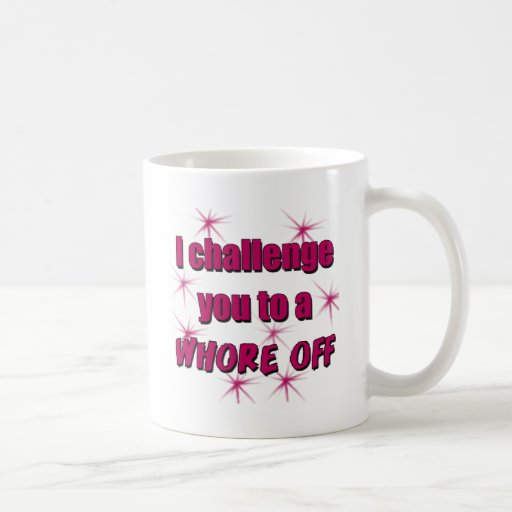 Whore Off Coffee Mug