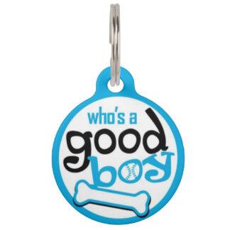 Who's A Good Boy Pet ID Tag