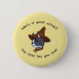 Who's a good witch? Boston Terrier Version Pinback Button