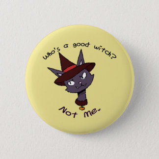 Who's a good witch? Kitty Version Pinback Button