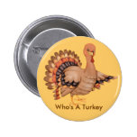 Who's A Turkey Buttons
