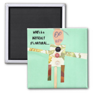 """Who's b n difficult it's nature  """"Autism Speaks"""" 2 Inch Square Magnet"""