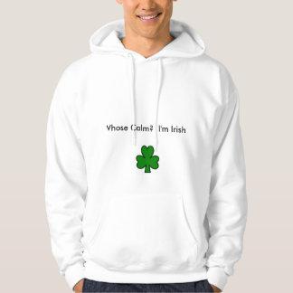 Who's Calm?  I'm Irish Hoodie