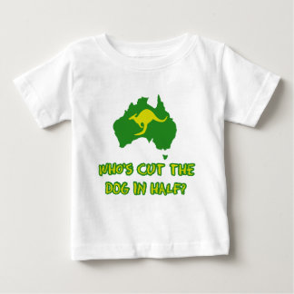 Who's cut the dog in half baby T-Shirt