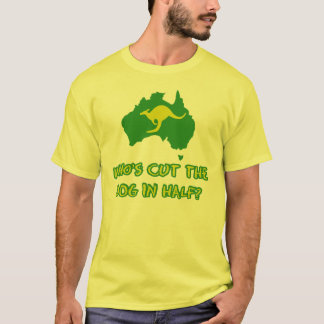 Who's cut the dog in half T-Shirt