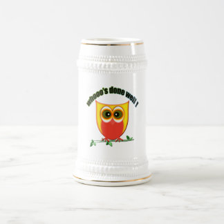 Who's Done Well! Cute Owl Design Beer Stein