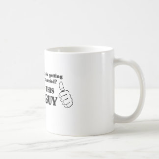 Who's Getting Married? This Guy Classic White Coffee Mug