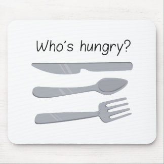 Whos Hungry ? Mouse Pad