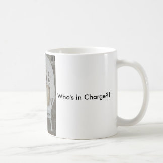 Who's in Charge?! mug