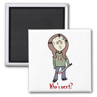 Who's next? 2 inch square magnet