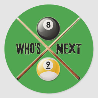 Whos Next 8 and 9 Ball Classic Round Sticker