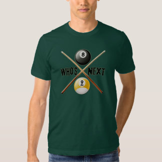Whos Next 8 and 9 Ball T-shirt