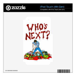 Who's Next? Zombies Decals For iPod Touch 4G