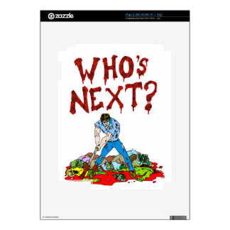 Who's Next? Zombies iPad 2 Decal