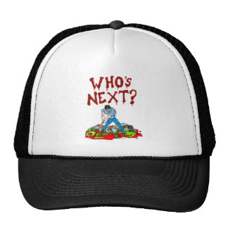 Who's Next? Zombies Trucker Hat