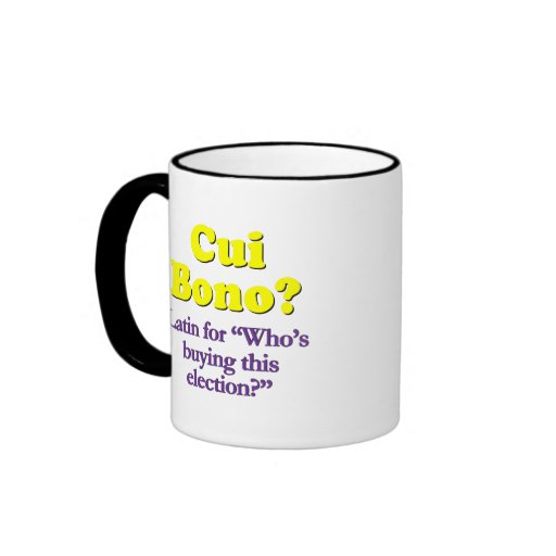 Who's paying for the campaign ringer coffee mug