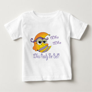 Who's ready for bed owl baby T-Shirt
