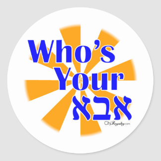 Who's your Abba / Daddy Classic Round Sticker