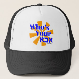 Who's your Abba / Daddy Trucker Hat