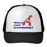 Who's Your Crawdaddy? Hat