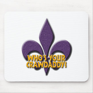 Who's Your Crawdaddy? Mouse Pad