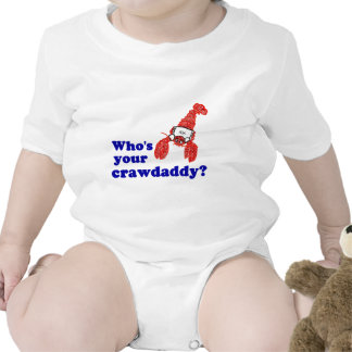 Who's Your Crawdaddy? T-shirt