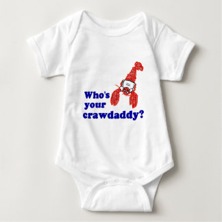 Who's Your Crawdaddy? T-shirts