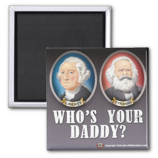 Who's Your Daddy? Magnet