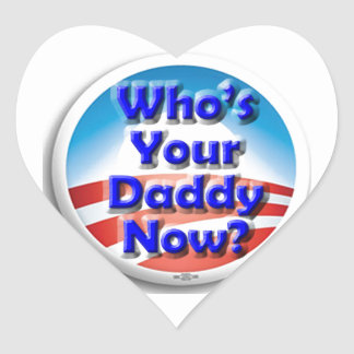 Who's Your Daddy Now? Heart Sticker