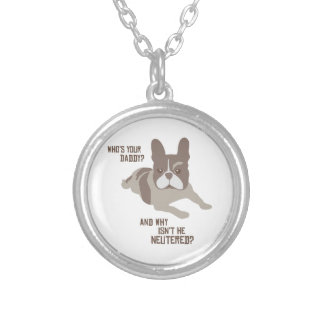 Who's Your Daddy? Round Pendant Necklace