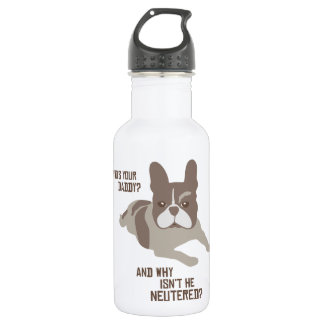 Who's Your Daddy? Stainless Steel Water Bottle