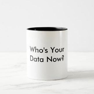 Who's Your Data Coffee Mug. Two-Tone Coffee Mug