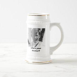 who's your doctor? Mug