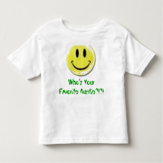 Who's Your Favorite Auntie?!?! Toddler T-shirt