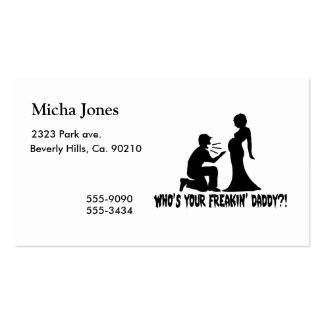 Who's Your Freakin Daddy Business Card Templates