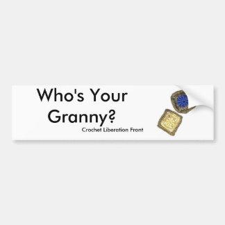 Who's Your Granny? Crochet Liberation Front Car Bumper Sticker