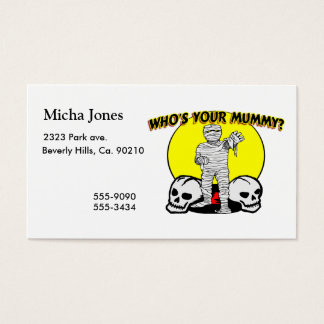 Who's Your Mummy Business Card