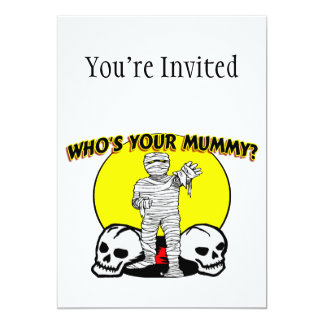 Who's Your Mummy Card
