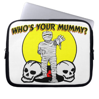 Who's Your Mummy Computer Sleeve