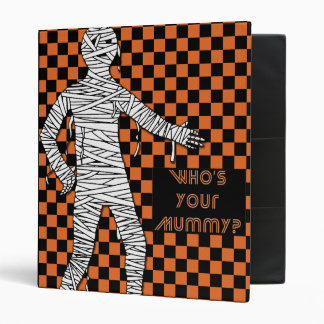 Who's Your Mummy Halloween 3 Ring Binder
