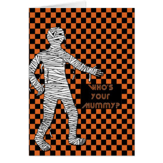 Who's Your Mummy Halloween Card