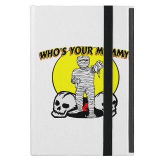 Who's Your Mummy iPad Mini Covers