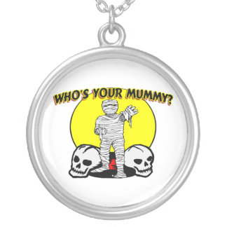 Who's Your Mummy Silver Plated Necklace