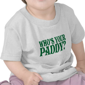 Who's Your Paddy Infant Shirt T-shirt