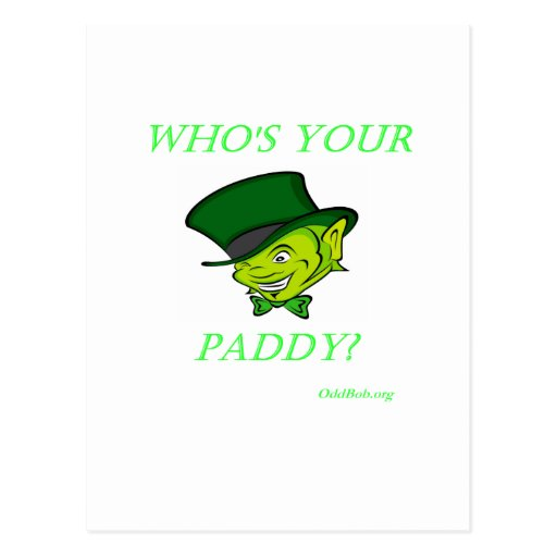 Who's Your Paddy Post Cards
