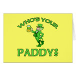 Who's Your Paddy? St Patricks Day Humor Card
